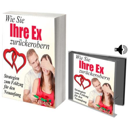 Wie Sie Ihre Ex zurückerobern